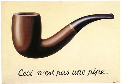 «Ceci n'est pas une pipe» Magritte